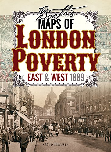 9781908402806: Booth's Maps of London Poverty, 1889: East & West London (Old House)