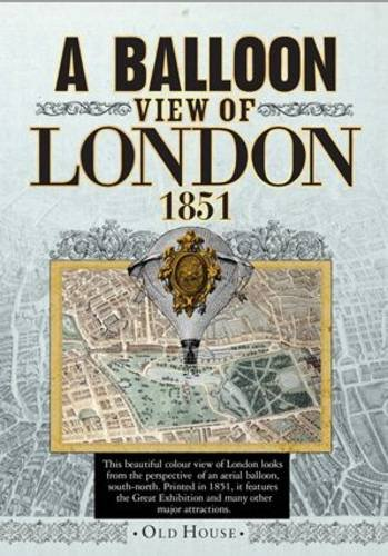 9781908402813: Balloon View of London, 1851