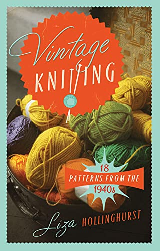 9781908402974: Vintage Knitting: 18 Patterns from the 1940s (Old House)