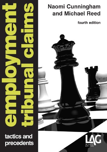 Employment Tribunal Claims: Tactics and Precedents (Paperback): Naomi Cunningham, Michael Reed