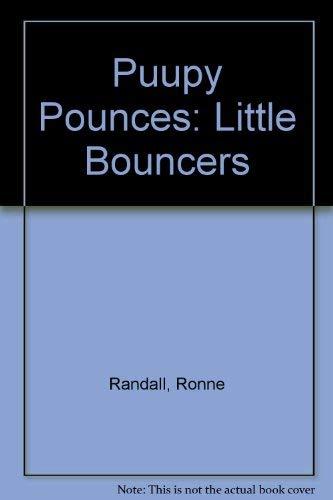 9781908410177: Puupy Pounces: Little Bouncers