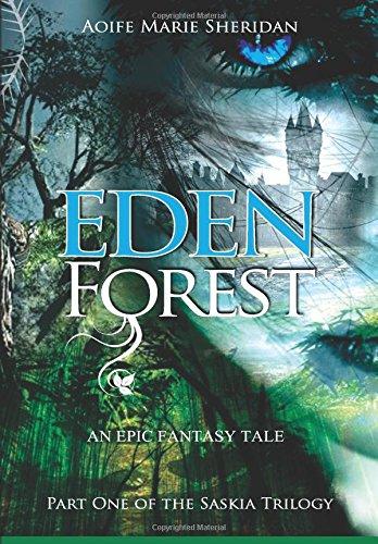 9781908417497: Eden Forest: Part one of the Saskia Trilogy (Volume 1)