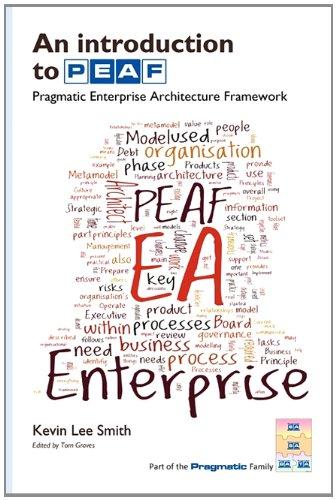 9781908424013: An Introduction to PEAF: Pragmatic Enterprise Architecture Framework