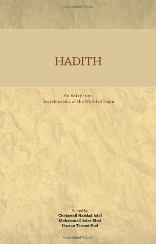 9781908433077: Hadith: An Entry from Encyclopaedia of the World of Islam