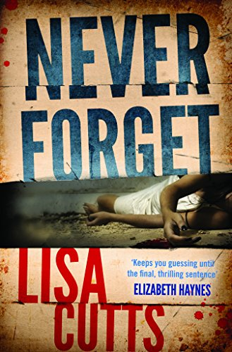Never Forget (Dc Nina Foster): Lisa Cutts