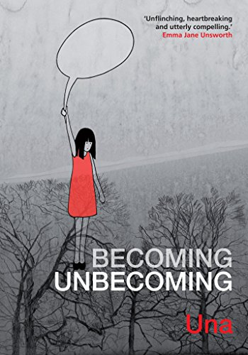 9781908434692: Becoming Unbecoming