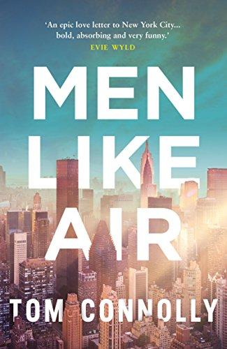 Men Like Air: Connolly, Tom