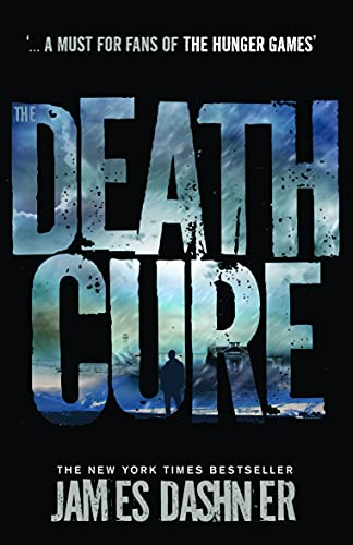 9781908435200: Death Cure (Maze Runner Series)