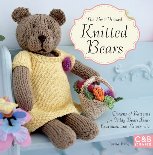 Best-Dressed Knitted Bears: King, Emma