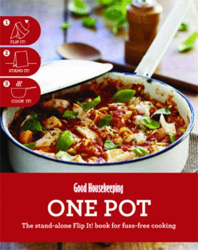 9781908449290: Good Housekeeping One Pot: The stand-alone Flip It! book for fuss-free cooking