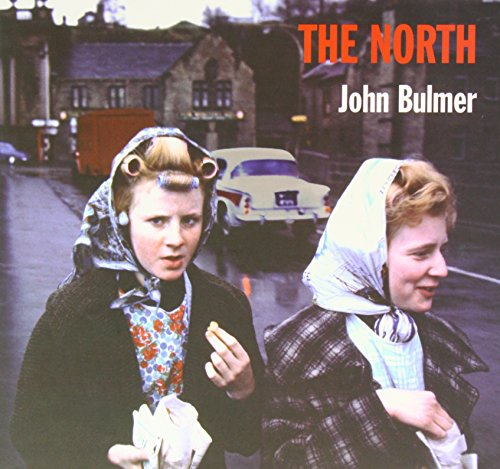 The North: Bulmer, John