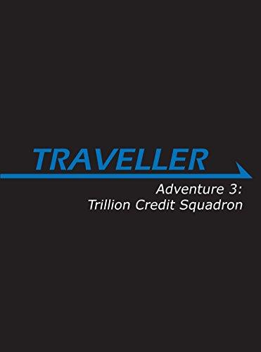 9781908460110: Traveller: Adventure 3: Trillion Credit Squadron (MGP3881)