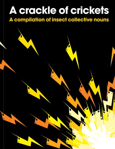 9781908473004: A Crackle of Crickets: A Compilation of Insect Collective Nouns