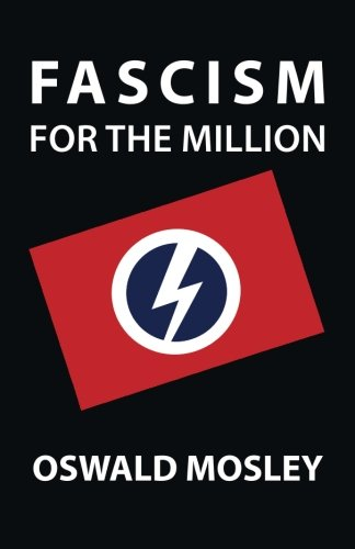 9781908476678: Fascism For The Million
