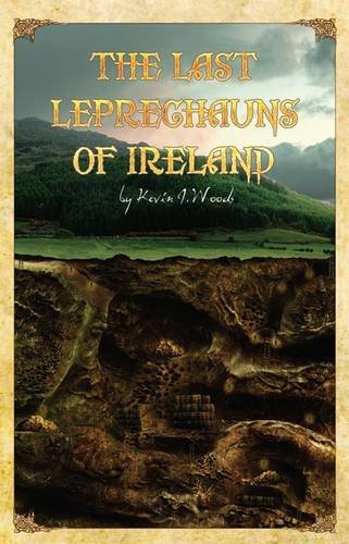9781908477309: The Last Leprechauns of Ireland