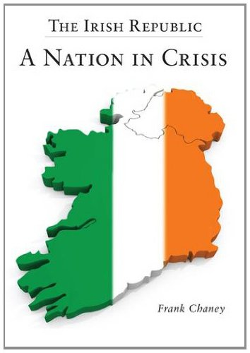 9781908477354: The Irish Republic - a Nation in Crisis