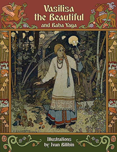 9781908478931: Vasilisa the Beautiful and Baba Yaga (Illustrated)