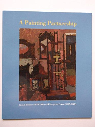 A Painting Partnership: Lionel Bulmer & Margaret