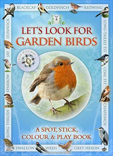9781908489043: Let's Look for Garden Birds: A Spot & Learn, Stick & Play Book