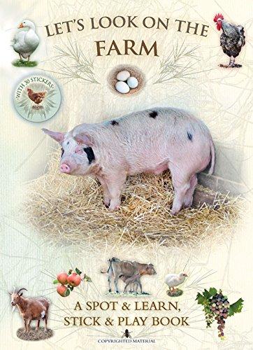 Let's Look on the Farm: A Spot & Learn, Stick & Play Book: Buckingham, Caz; Pinnington...