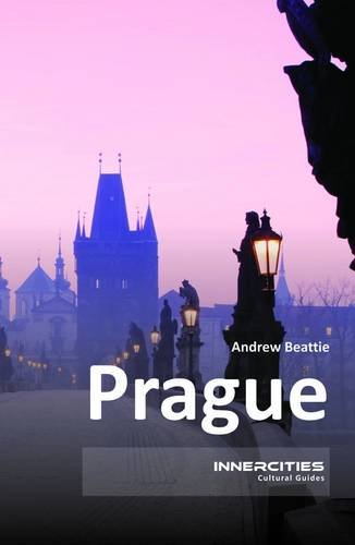 Prague (Innercities Cultural Guides) (1908493631) by Andrew Beattie
