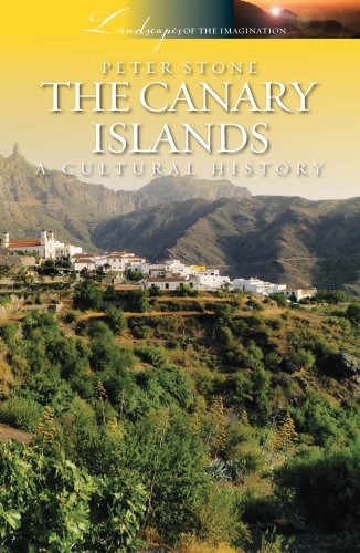 9781908493996: The Canary Islands: A Cultural History (Landscapes of the Imagination)