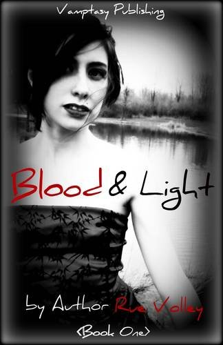 9781908505927: Blood and Light (Blood and Light Vampire Series)