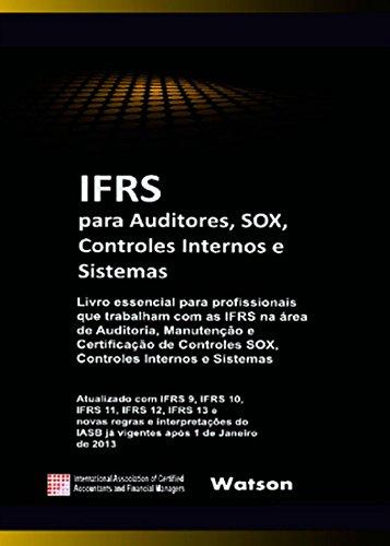 9781908514776: IFRS para Auditores, SOX, Controles Internos e Sistemas