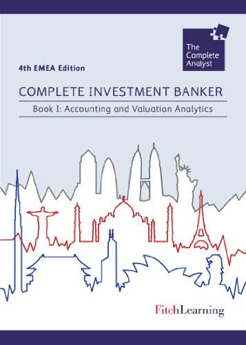 9781908522207: Complete Investment Banker (UK): Accounting and Valuation Analytics Book I (Complete Analyst)
