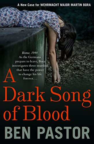 9781908524300: A Dark Song of Blood (Martin Bora)