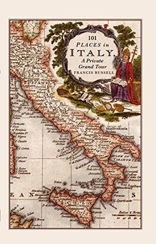 9781908524324: 101 Places in Italy : A Private Grand Tour- 1001 unforgettable works of art