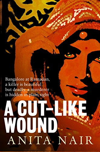 9781908524362: A Cut-Like Wound (The Inspector Gowda Series)