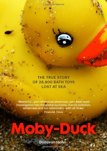 9781908526021: Moby-duck: The True Story of 28,800 Bath Toys Lost at Sea