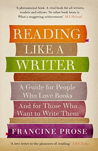 9781908526076: Reading Like a Writer