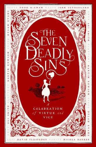 The Seven Deadly Sins: A Celebration of: McEwen, Todd, Sutherland,