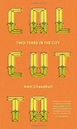 9781908526175: Calcutta: Two Years in the City