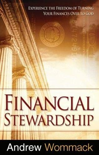 9781908529084: Financial Stewardship: Experience the Freedom of Turning Your Finances Over to God