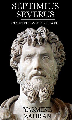 9781908531179: Septimius Severus: Countdown to Death