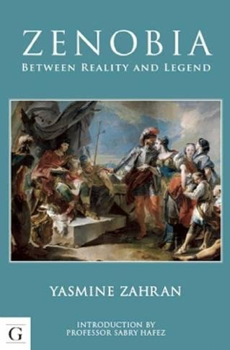 Zenobia: Between Reality and Legend: Zahran, Yasmine