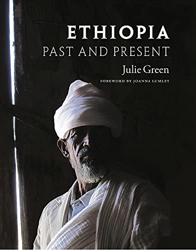 Ethiopia: Past and Present: Julie Green