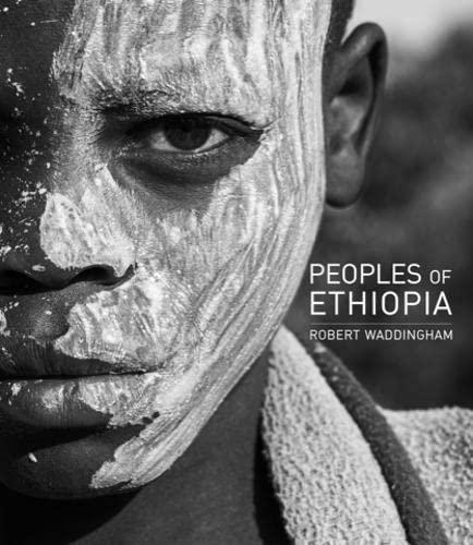 9781908531643: Peoples of Ethiopia: Lowlands - Highlands - Hinterlands