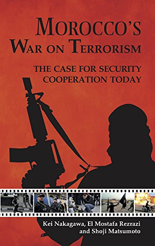 Morocco's War on Terrorism: The Case for Security Cooperation Today (Paperback): Mostafa El ...