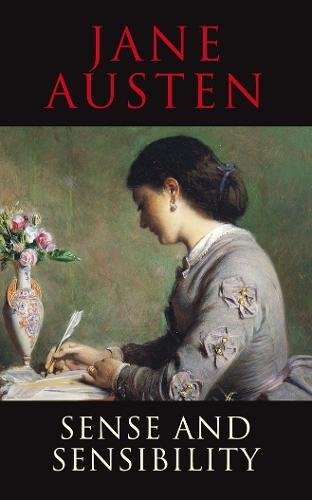 Sense and Sensibility (Tap Classics): Austen, Jane