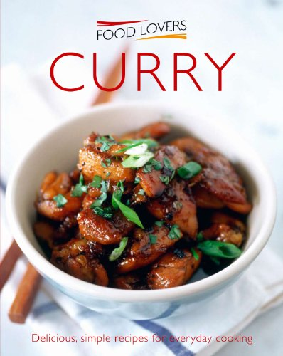 Curry (Food Lovers Simply): Marika Kucerova