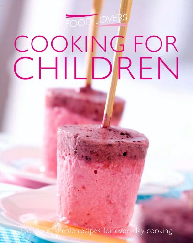 9781908533531: Cooking for Children (Food Lovers Simply)