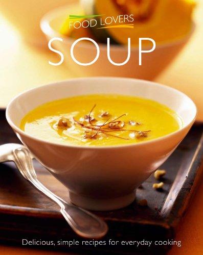 Soup (Food Lovers Simply): Aleksandra Malyska