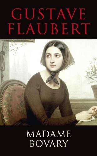 Madame Bovary (Transatlantic Classics): Flaubert, Gustave