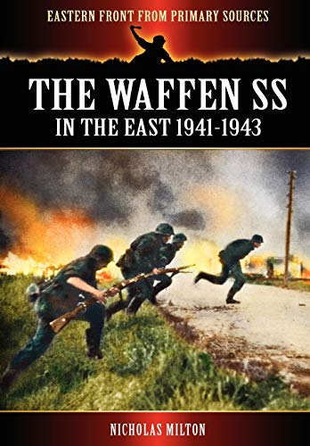 9781908538642: The Waffen SS - In the East 1941-1943