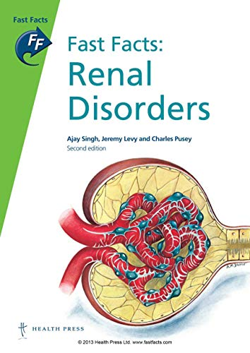 Fast Facts: Renal Disorders: Pusey, Charles D.,