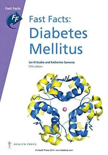 Fast Facts: Diabetes Mellitus: Ian N. Scobie; Katherine Samaras